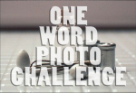 one word photo challenge