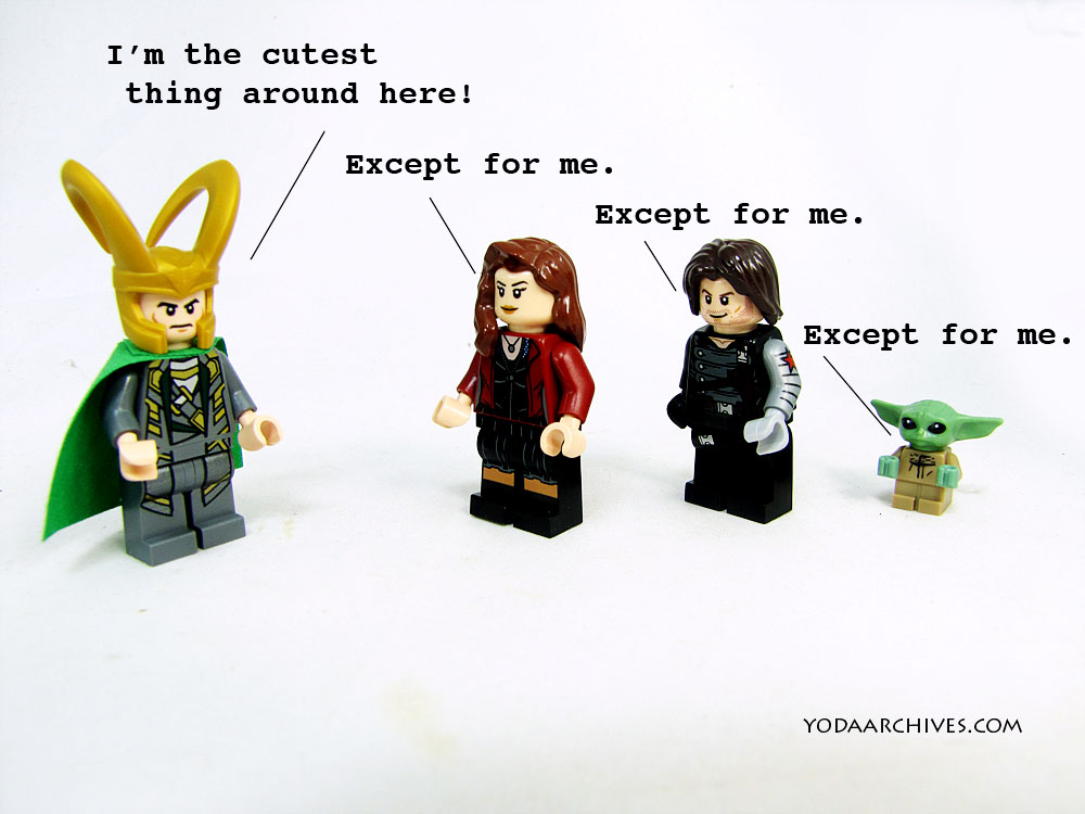 Image is of LEGO Loki and there other minifigs. Loki says he's the cutest around. Wanda says except me, then the winter solider says except me. a third voice says except me. the last voice is grogu. aka baby Yoda.